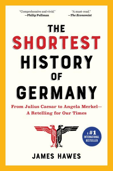 Download The Shortest History of Germany Book