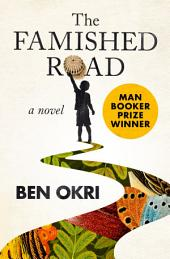 The Famished Road: A Novel