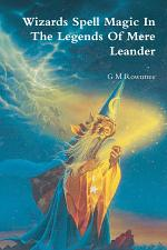 Wizards Spell Magic in the Legends of Mere Leander - US Trade Size