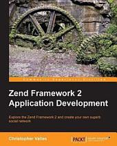 Zend Framework 2 Application Development