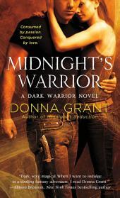 Midnight's Warrior: A Dark Warrior Novel