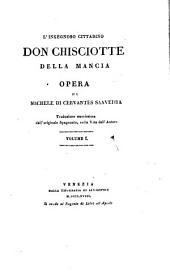 L'ingegnoso cittadino don Chisciotte della Mancia: Volume 1