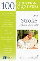 100 Questions   Answers About Stroke  A Lahey Clinic Guide PDF