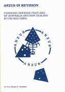 ANZUS in revision : changing defense features of Australia and New Zealand in the mid-1980s
