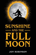 Sunshine and the Full Moon