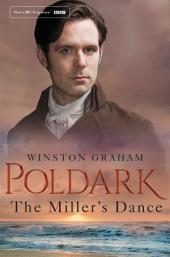The Miller's Dance: A Novel of Cornwall 1812-1813