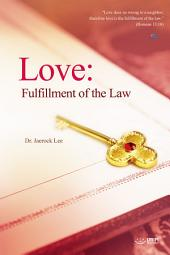 Love: Fulfillment of the Law