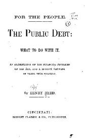 The Public Debt: What to d owith it