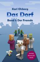 Das Dorf Band 1  Der Fremde PDF
