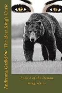 The Bear King S Curse