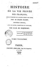 Histoire de la vie privée des Français depuis l'origine de la nation jusqu'à nos jours