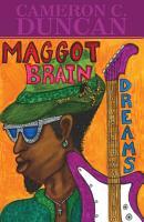 Maggot Brain Dreams  Soliloquies of Saturn PDF