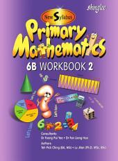 New Syllabus Primary Mathematics Workbook 6B Part 2