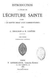 """Introduction à l'étude de l'Écriture Sainte d'après """"la Sainte Bible avec commentaires"""""""