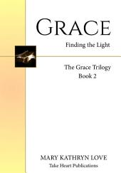Grace: Finding the Light