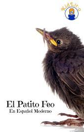 El Patito Feo En Español Moderno