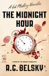 The Midnight Hour: A Gil Malloy Novella