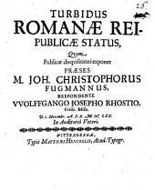 Turbidus Romanae reipublicae status
