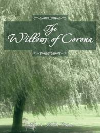 THE WILLOWS OF CORONA