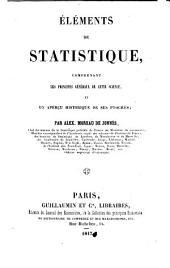 Éléments de statistique: comprenant les principes généraux de cette science, et un aperçu historique de ses progrès