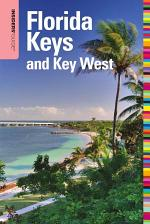 Insiders' Guide® to Florida Keys and Key West, 14th