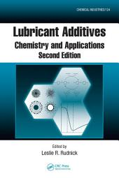 Lubricant Additives: Chemistry and Applications, Second Edition, Edition 2