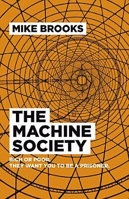 The Machine Society