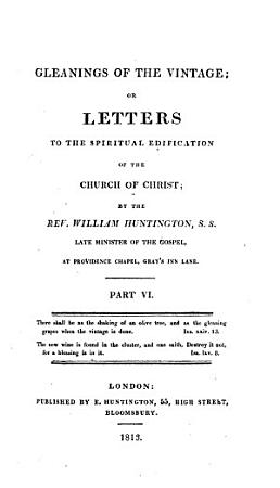Gleanings of the Vintage  Or Letters to the Spiritual Edification of the Church of Christ PDF