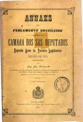 Annaes do Parlamento Brazileiro: Câmara dos Srs. Deputados, Volume 1;Volume 2,Parte 1