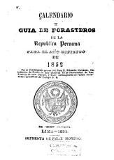 Calendario y gu  a de forasteros de la Republica Peruana para el a  o de     PDF