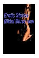 Erotic Stories Bikini Blues New