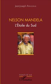 Nelson Mandela: L'Étoile du Sud
