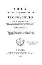 Choix de poésies originales des troubadours
