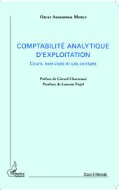 La comptabilité analytique d'exploitation: Cours, exercices et cas corrigés