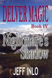 Delver Magic Book IV: Nightmare's Shadow