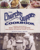 The Church Supper Cookbook