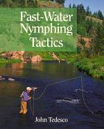 Fast Water Nymphing Tactics