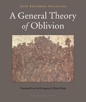 A General Theory of Oblivion PDF