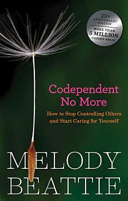 Codependent No More PDF