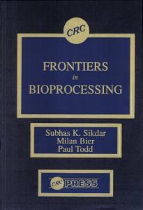 Frontiers in Bioprocesssing