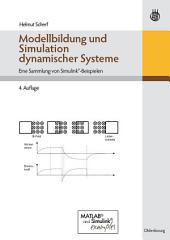 Modellbildung und Simulation dynamischer Systeme: Eine Sammlung von Simulink-Beispielen, Ausgabe 4