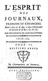 L'Esprit des journaux franc̜ais et étrangers: Volume64