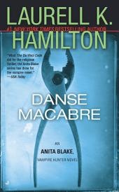Danse Macabre: An Anita Blake, Vampire Hunter Novel