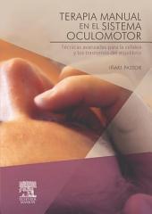Terapia manual en el sistema oculomotor: Técnicas avanzadas para la cefalea y los trastornos del equilibrio