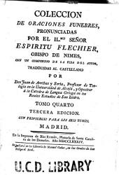 Colección de oraciones fúnebres: pronunciadas por Espíritu Flechier, obispo de Nimes, con un compendio de la vida del autor