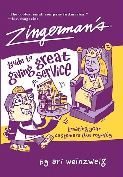 Download Zingerman s Guide to Giving Great Service Book