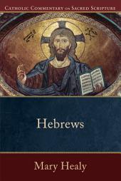 Hebrews (Catholic Commentary on Sacred Scripture)