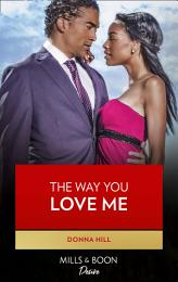 The Way You Love Me (The Lawsons of Louisiana, Book 5)