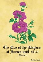 The Rise of the Kingdom of Heaven, Volume 1 (Paperback)