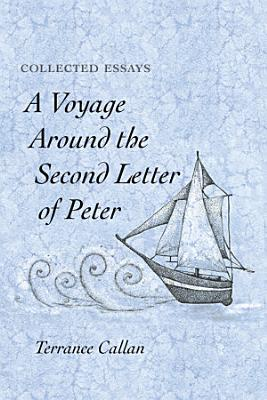 A Voyage Around the Second Letter of Peter PDF